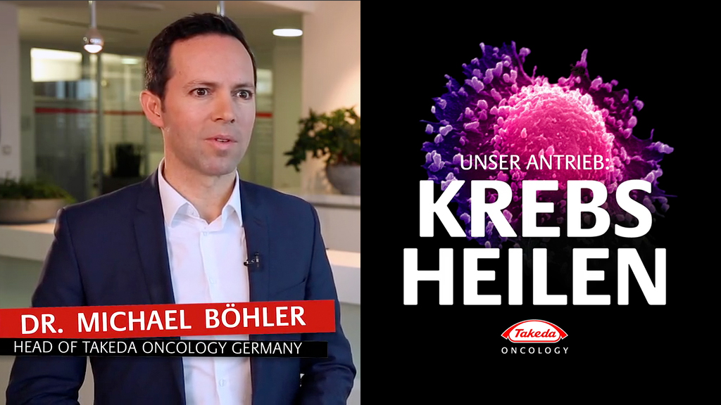 "Video-Thumbnail: Splitscreen links: Dr. Michael Böhler - Head of Takeda Oncology Germany - rechts: Plakatmotiv ""Unser Antrieb: Krebs heilen"""